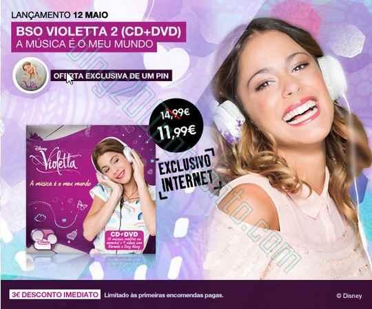 Promoção | FNAC | Violetta - desconto 3€ + Oferta Pin