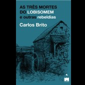 As três mortes do lobisomem, Carlos Brito.jpg