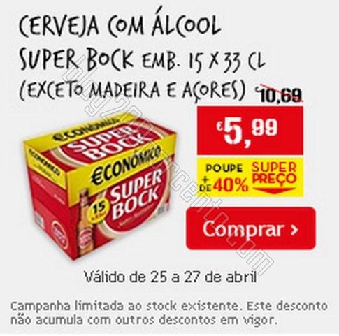 Super Preço   CONTINENTE   de 25 a 27 abril - Super Bock