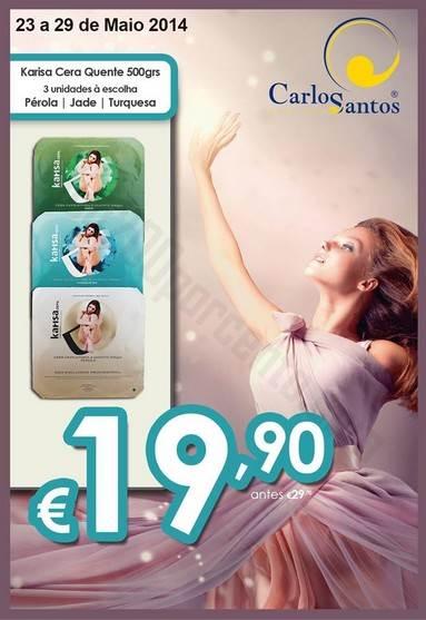 Promoção CARLOS SANTOS HS até 29 maio