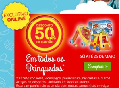 50% de desconto CONTINENTE Brinquedos até 25 maio