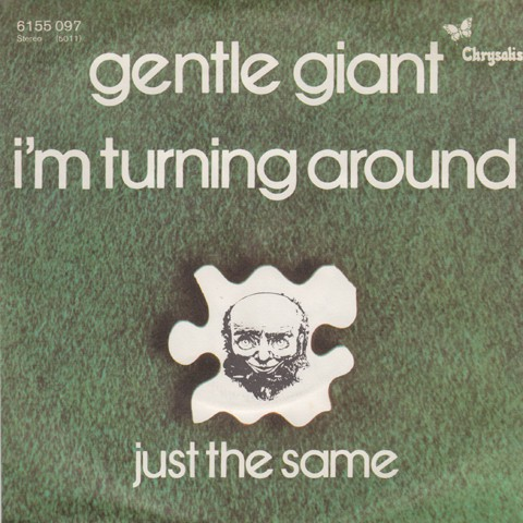 Gentle Giant ‎– I'm Turning Around.jpg