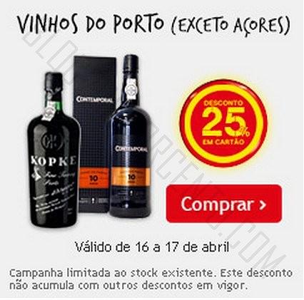 25% de desconto | CONTINENTE | até 17 abril - Vinho do Porto